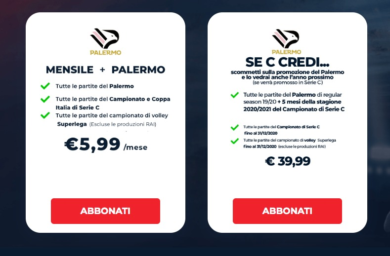 Nel giorno del Black Friday arriva l'offerta di Eleven Sports per i tifosi del Palermo, oltre che per quelli di Foggia e Mantova. La piattaforma streaming propone un abbonamento per le restanti partite del campionato di Serie D, più quattro mesi di campionato di Serie C della prossima stagione (2020/2021). L'offerta è valida fino al primo dicembre. Molto, ovviamente, dipenderà dallo stesso Palermo e dall'eventuale promozione in Serie C. Nel caso in cui il Palermo dovesse essere promosso in Lega Pro, l'abbonamento (al prezzo di 39,99€) permetterebbe la visione delle ultime 21 partite del campionato di Serie D e i